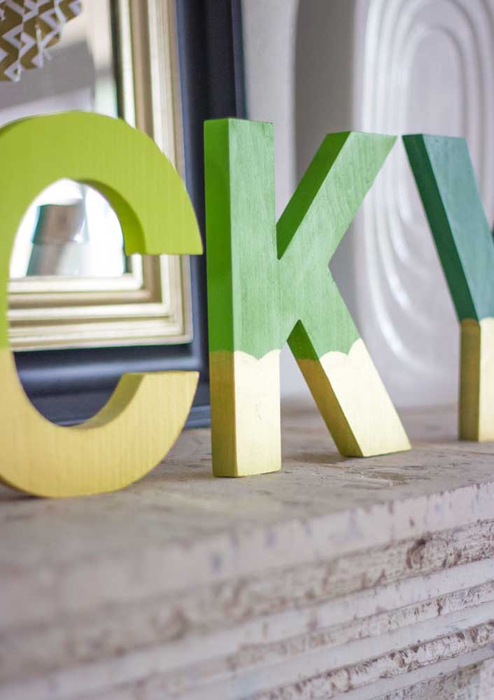 Write the word luck in large wooden letters and spread it across the house